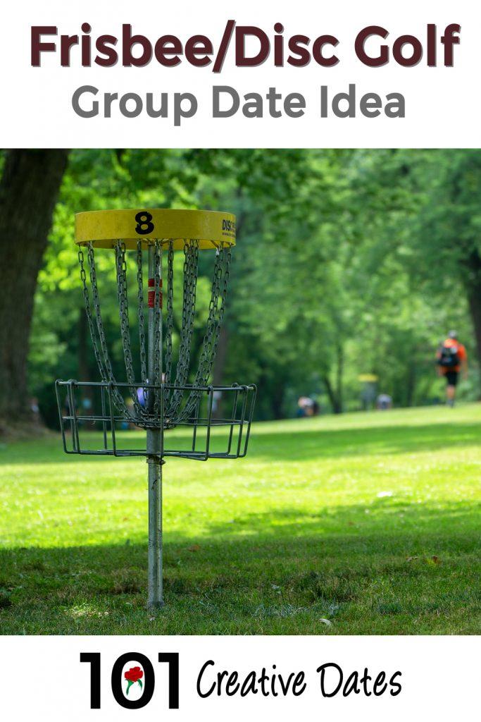 Frisbee Disc Golf group date idea pin for Pinterest