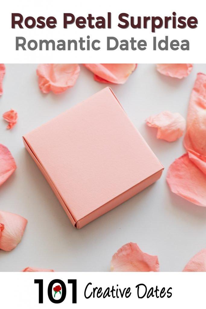 Rose petal surprise romantic date idea pin for Pinterest