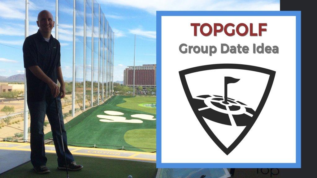 Topgolf group date idea