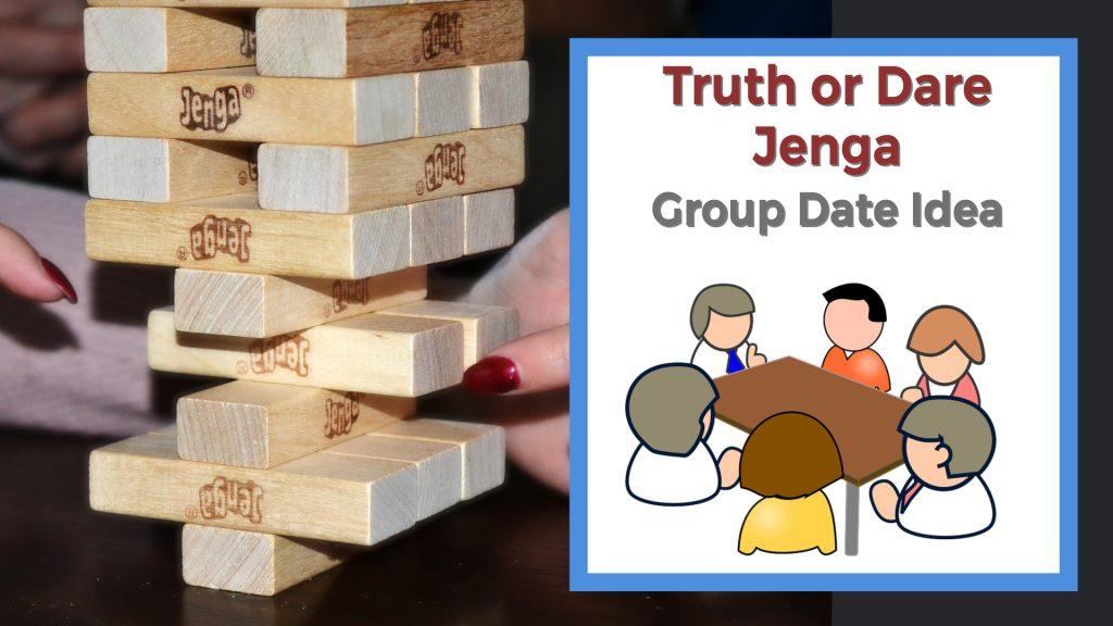 People playing truth or dare Jenga